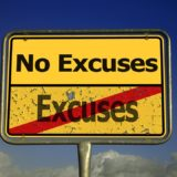 Want To Succeed? Stop Making Excuses!