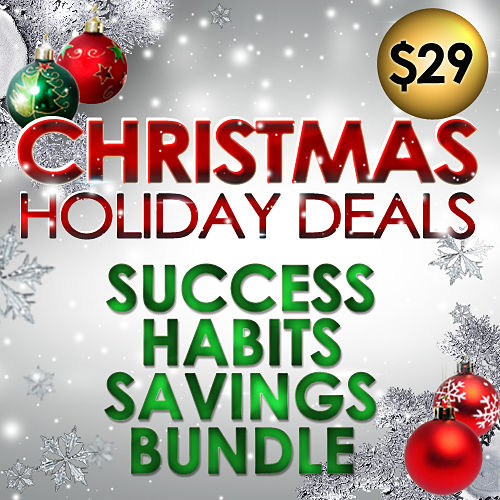 Christmas Holiday Deal - Super Huge Success Habits Savings Bundle