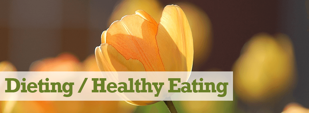 Dieting/Healthy Eating Habits