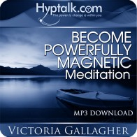Become Powerfully Magnetic Meditation
