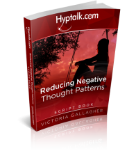 Reducing Negative Thought Patterns Script