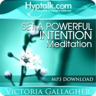 Set a Powerful Intention Meditation