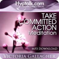 Take Committed Action Meditation