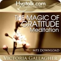 The Magic of Gratitude Meditation