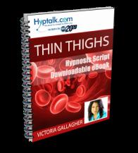 Thin Thighs Script