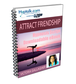 Attract Friendship Script