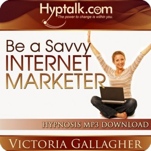 Be a Savvy Internet Marketer