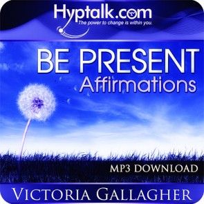 Be Present Affirmations