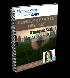 Conquer Fear of Needles Script