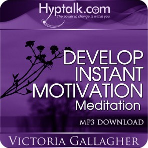 Develop Instant Motivation Meditation