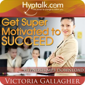 Get Super Motivated to Succeed