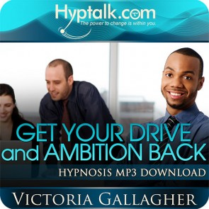 Get Your Drive and Ambition Back