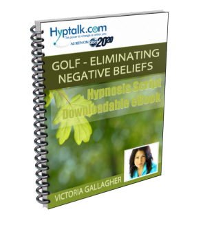 Golf - Eliminating Negative Beliefs - Script