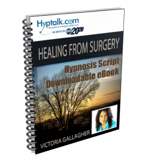 Healing from Surgery Script