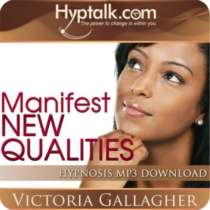Manifest New Qualities