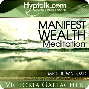 Manifest Wealth Meditation