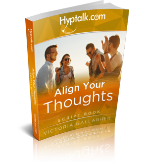 Align Your Thoughts Hypnosis Script eBook