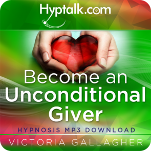 Become an Unconditional Giver Hypnosis Download