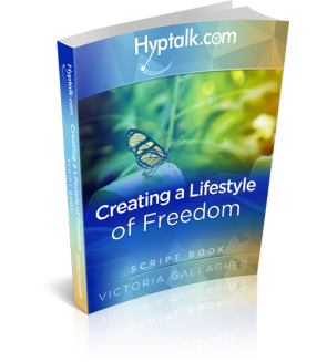 Creating a Lifestyle of Freedom Hypnosis Script eBook