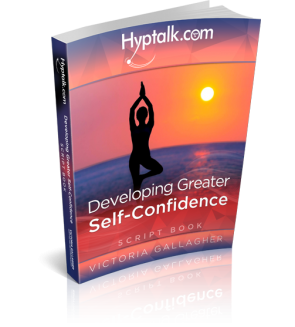 Developing Greater Self-Confidence Hypnosis Script eBook