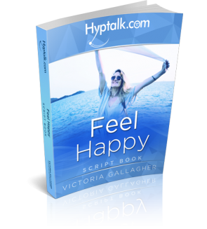 Feel Happy Hypnosis Script eBook