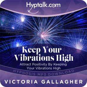 Keep Your Vibrations High Hypnosis Download