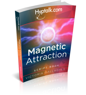 Magnetic Attraction Hypnosis Script eBook
