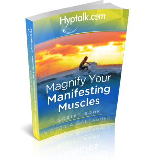 Magnify Your Manifesting Muscles Hypnosis Script eBook