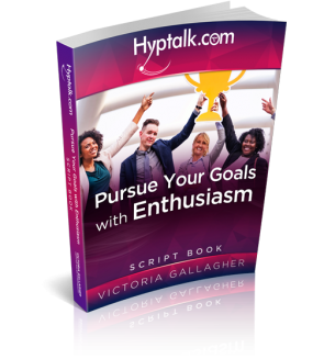 Pursue Your Goal with Enthusiasm Hypnosis Script eBook