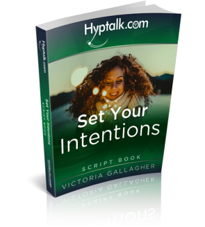 Set Your Intention Hypnosis Script eBook