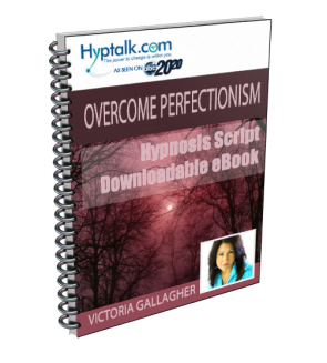 Overcome Perfectionism Script