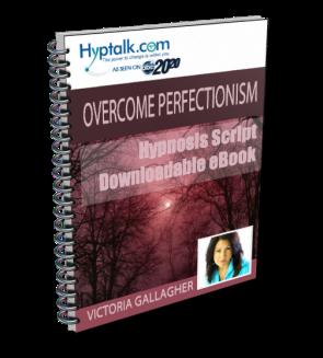 Overcome Perfectionism Script
