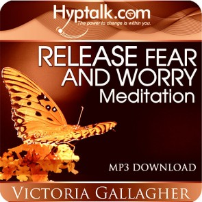 Release Fear and Worry