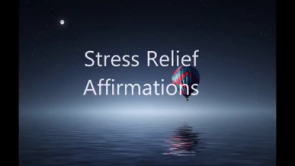 Stress Relief Affirmations - Video Download