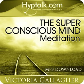 The Super Conscious Mind Meditation