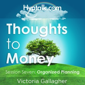 Thoughts To Money - Organized Planning