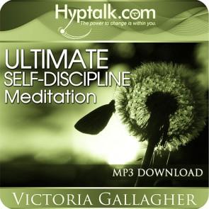 Ultimate Self-Discipline Meditation