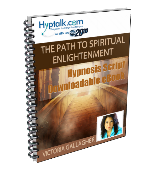 The Path to Spiritual Enlightenment Hypnosis Script eBook