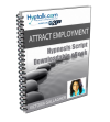 Attract Employment Script