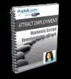 Attract Employment Script