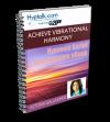Achieve Vibrational Harmony - Script