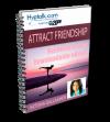 Attract Friendship Script