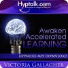 Awaken Accelerated Learning