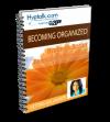 Becoming Organized Script