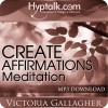 Create Affirmations Meditation