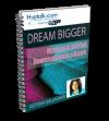 Dream Bigger Script