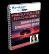 Handle Bullies - Children Script