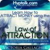 Attract Money - using LOA - Audio Book