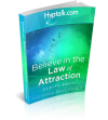 Believe in the Law of Attraction Script