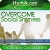 Overcome Social Shyness